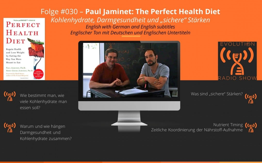 Evolution Radio Show -  #030 – Paul Jaminet: The Perfect Health Diet (Interview)