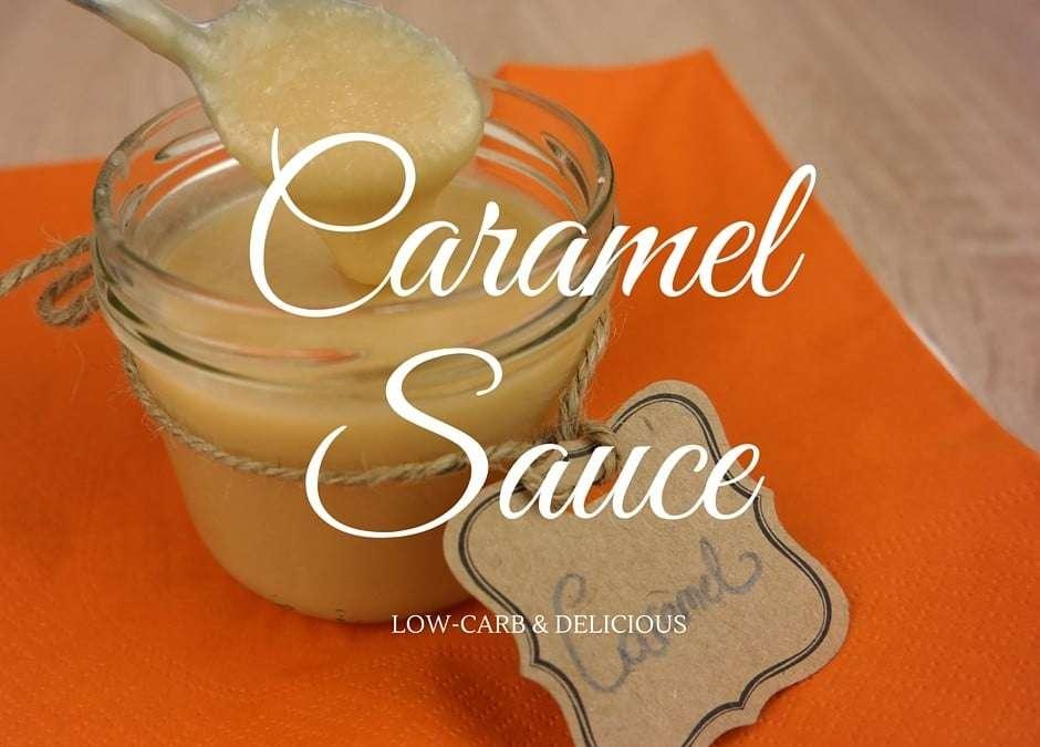 Low-Carb Caramel Sauce – a dream comes true