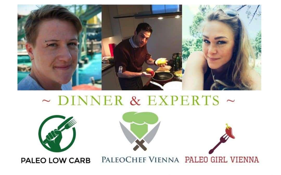 """Spitzenkoch Dinner und top Vorträge beim ersten """"Dinner & Experts – PaleoLowCarb"""" in Wien, Di 21.06.2016"""