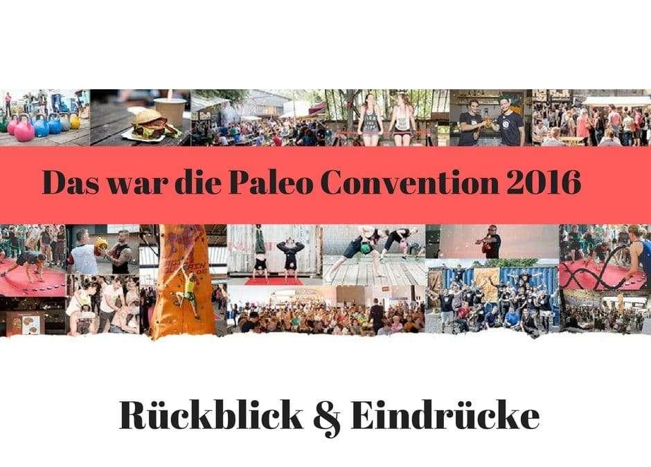 Das war die Paleo Convention 2016