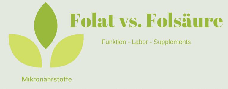 Mikronährstoff-Guide: Folat vs. Folsäure
