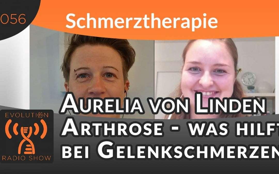 Arthrose – was hilft bei Gelenkschmerzen – Heilpraktikerin Aurelia von Linden