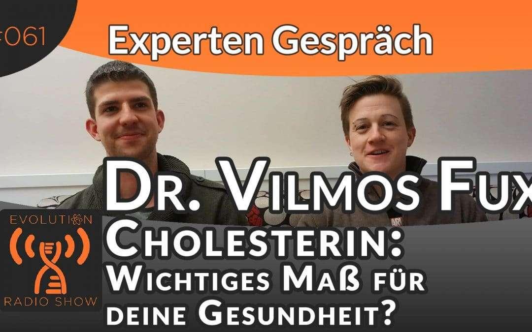 Cholesterin: Wichtiges Maß für deine Gesundheit? Experte Dr. Vilmos Fux