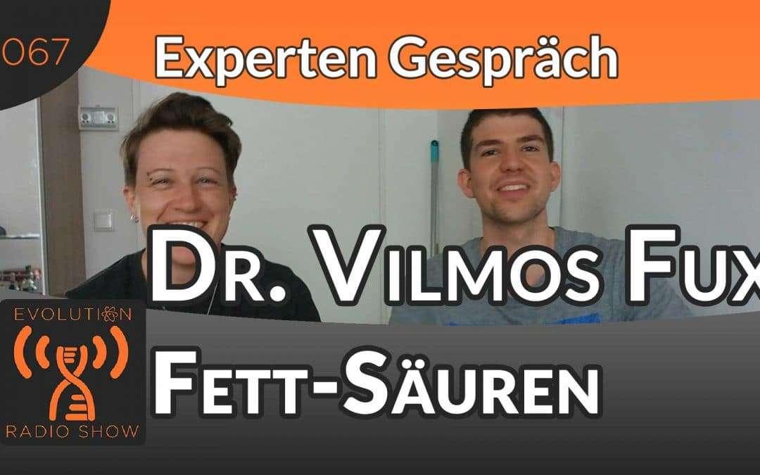 Fettsäuren 1×1 – Expertengespräch mit Dr. Vilmos Fux