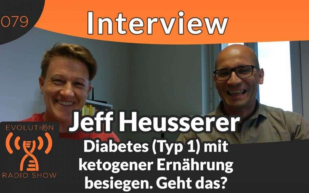 Diabetes (Typ 1) mit ketogener Ernährung besiegen, geht das? – Interview mit Jeff Heusserer