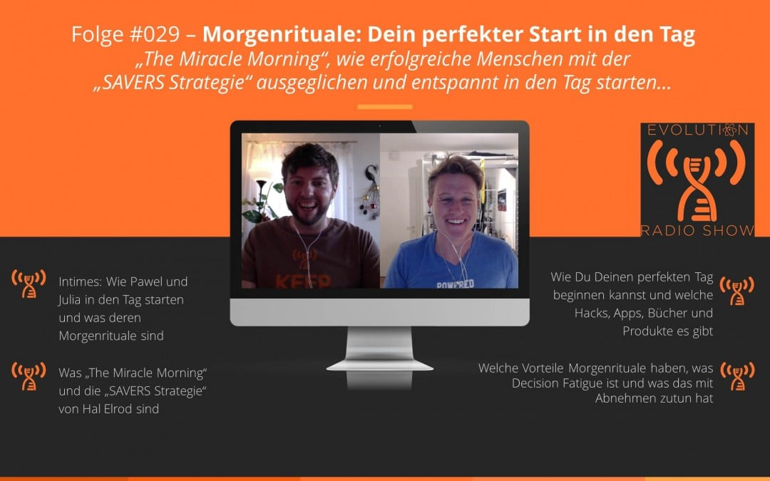 "#029 – Morgenrituale: Dein perfekter Start in den Tag mit ""The Miracle Morning"""
