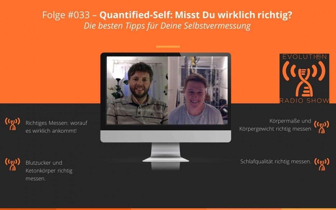 Folge #033: Quantified-Self: Misst Du wirklich richtig? Die besten Tipps für Deine Selbstvermessung