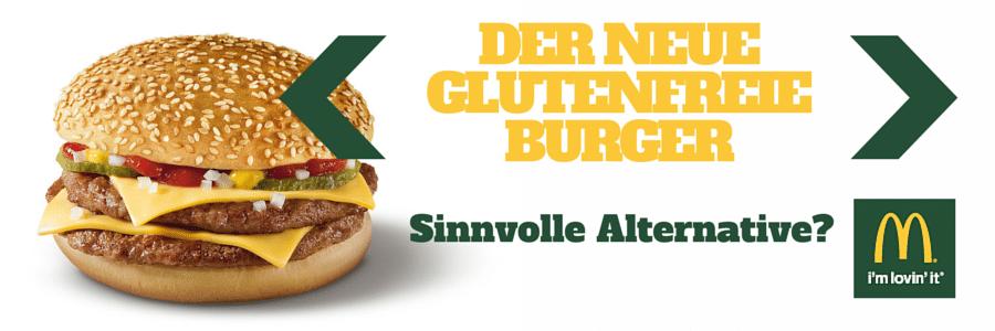 Glutenfreie Burger bei McDonalds Österreich: Sinnvolle Alternative?