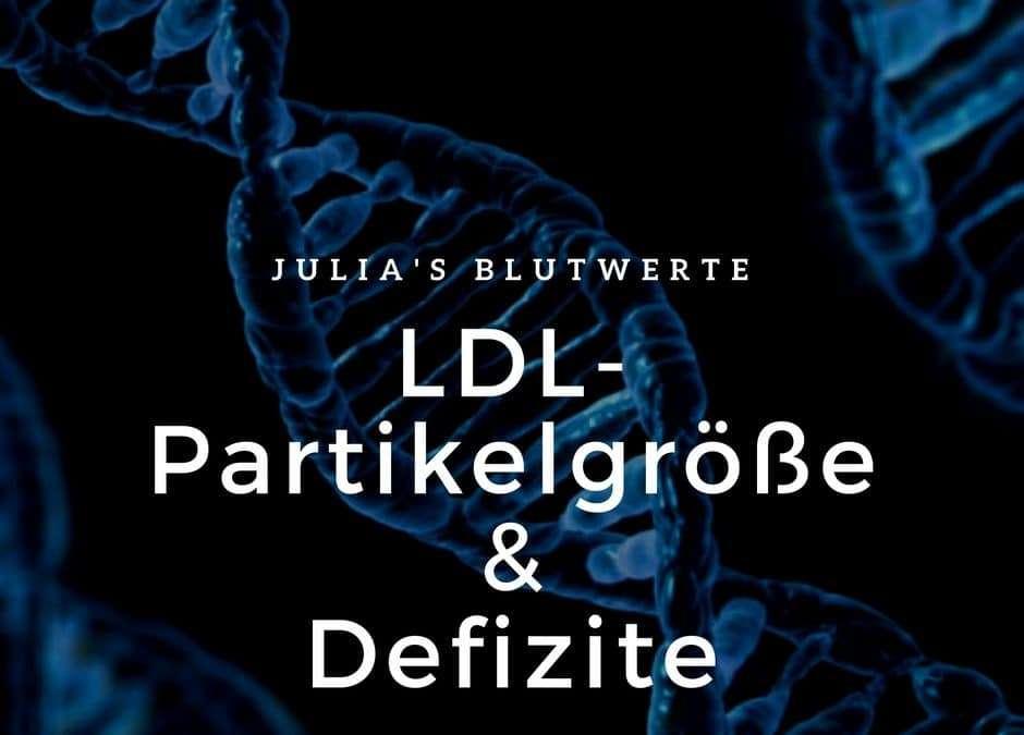 LDL-Partikelgröße, Defizite und meine Werte