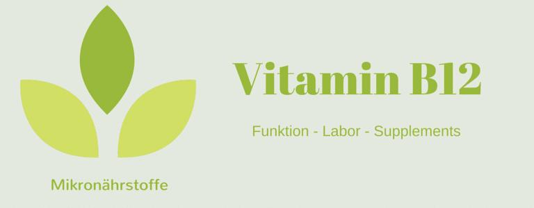 Mikronährstoff-Guide: Vitamin B12 (Cobalamin)