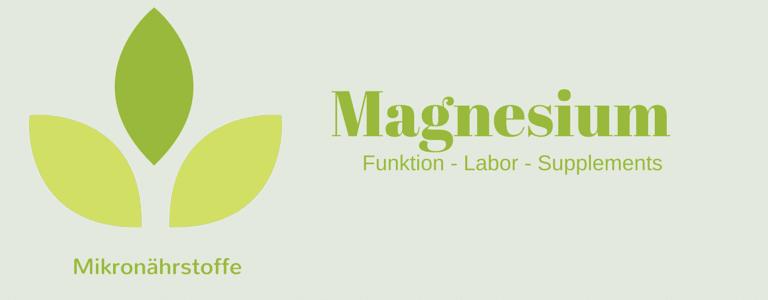 Mikronährstoff-Guide: Magnesium