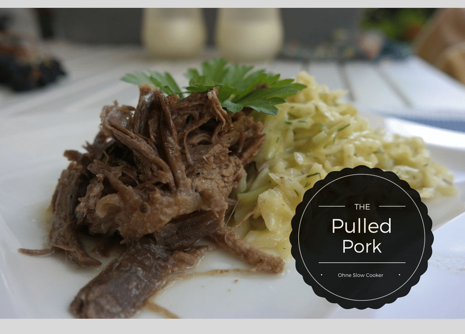 Pulled Pork – ohne Slow Cooker