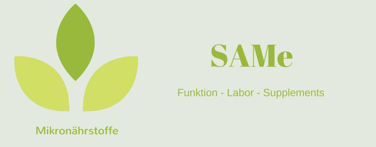 Mikronährstoff-Guide: SAMe
