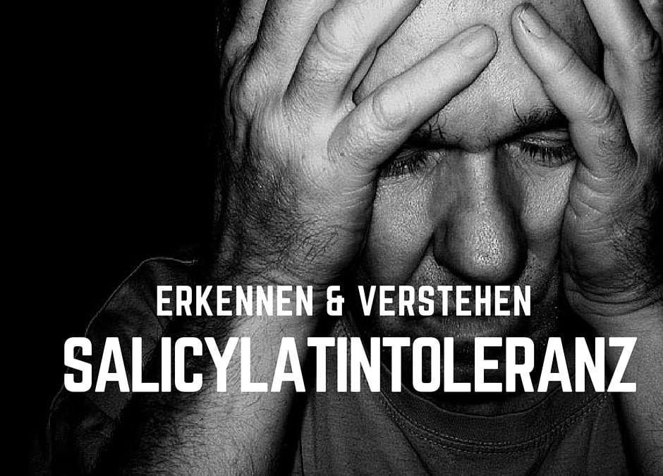 Was ist Salicylatunverträglichkeit?