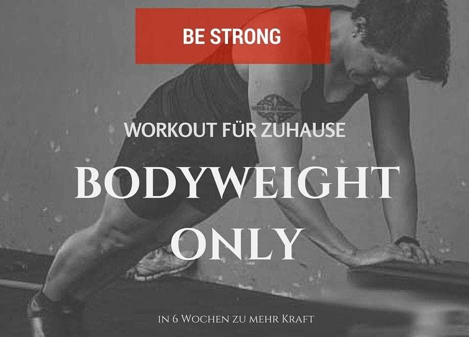 Körpergewicht Split Training  – in 6 Wochen zu mehr Kraft