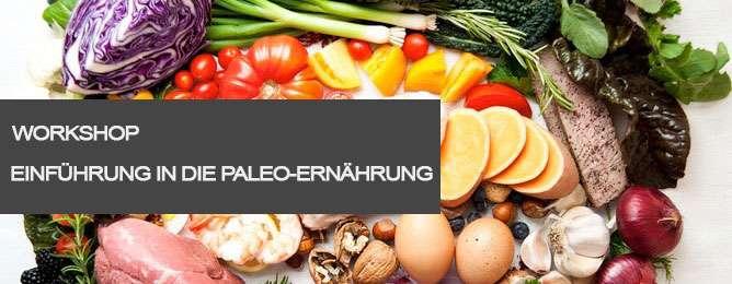 """Workshop """"Einführung in die Paleo-Ernährung"""" in Wien"""
