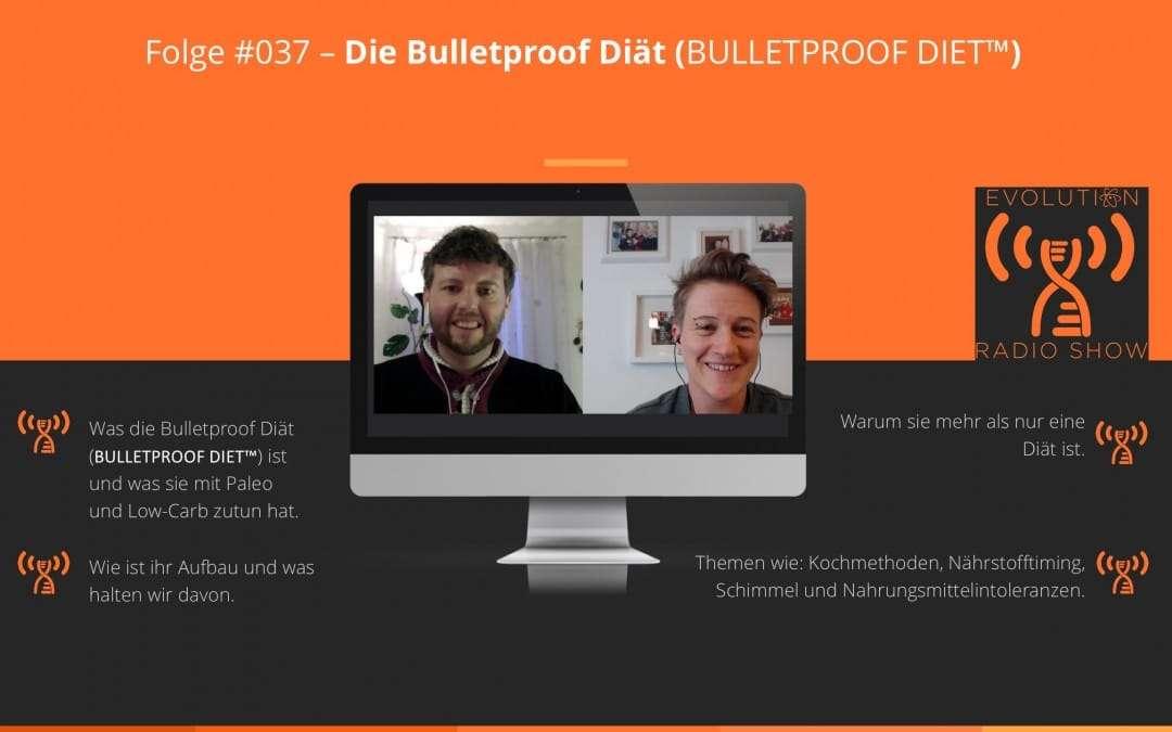 Folge #037: Die Bulletproof Diät