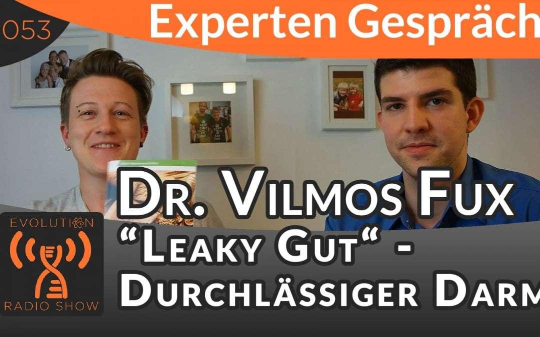 """""""Leaky Gut"""" Syndrom – Durchlässiger Darm – Dr. Fux im Expertengespräch"""