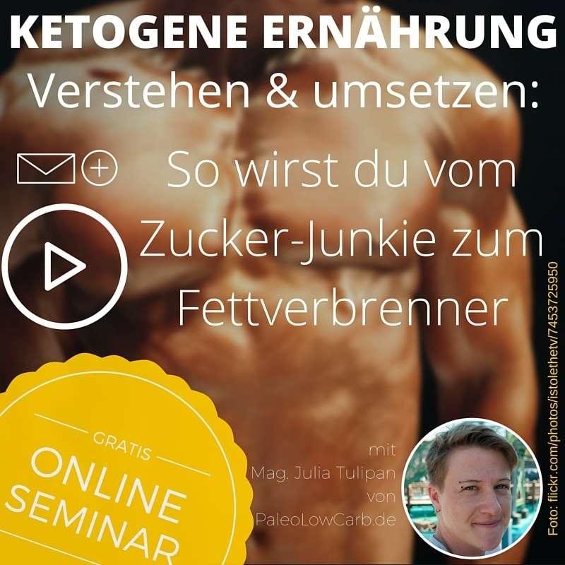 """Kostenloses Online Seminar - """"Ketogene Ernährung"""""""